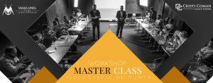Workshop MASTER CLASS – Vasea Onel & Cristi Coman